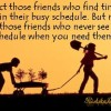 Respect those friends who find time for you – Daily Good Thoughts (Suvichar)