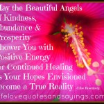 May the Beautiful Angels of Kindness, Abundance & Prosperity Shower You